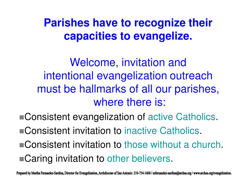 Parishes have to recognize their capacities to evangelize.