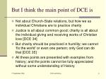 but i think the main point of dce is