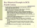 key historical example in dce fourth century