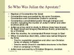 so who was julian the apostate