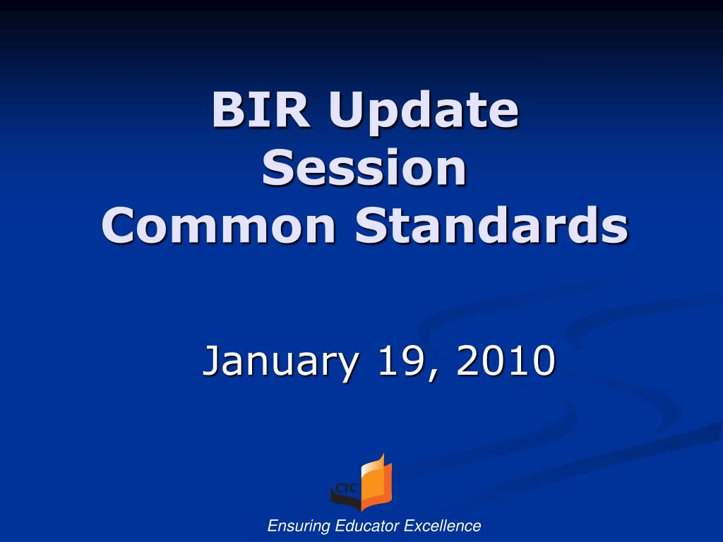 bir update session common standards l.
