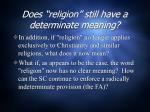does religion still have a determinate meaning