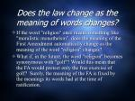 does the law change as the meaning of words changes