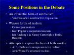 some positions in the debate