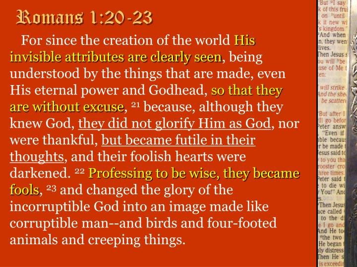 Romans 1:20-23