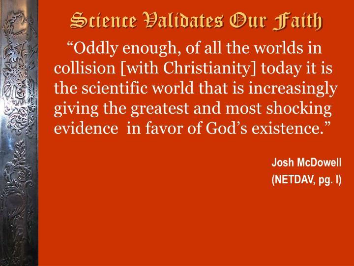 Science Validates Our Faith