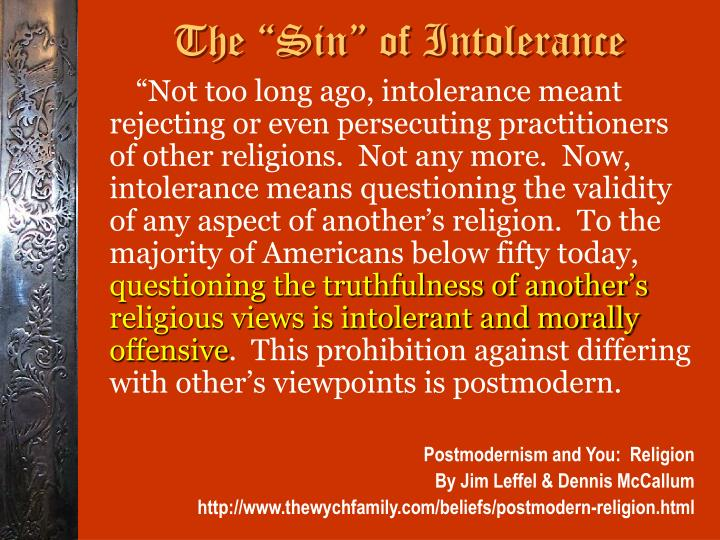 """The """"Sin"""" of Intolerance"""