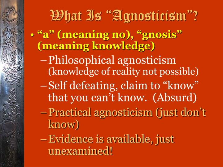 "What Is ""Agnosticism""?"