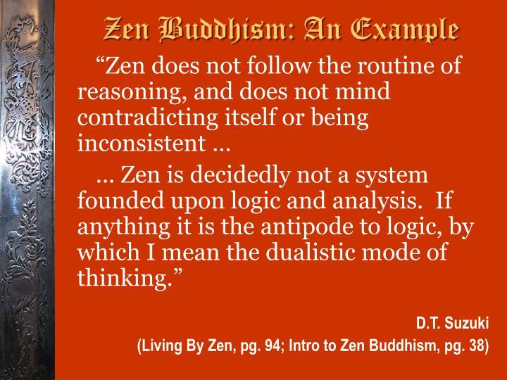 Zen Buddhism: An Example