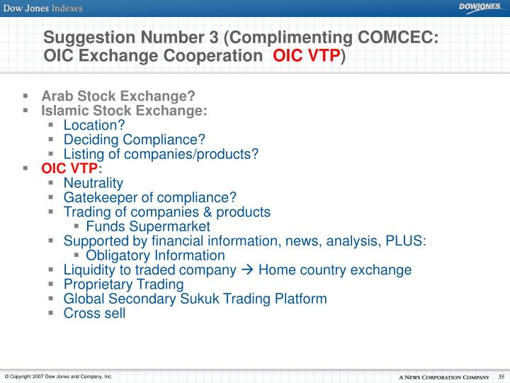 Suggestion Number 3 (Complimenting COMCEC: OIC Exchange Cooperation