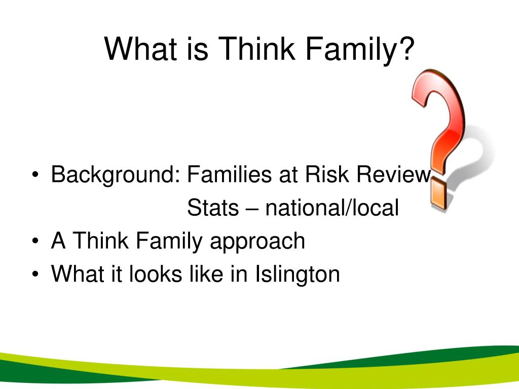 What is Think Family?