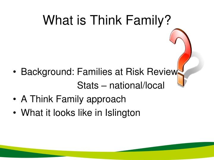 What is think family