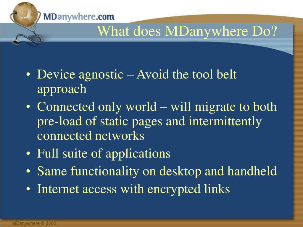 What does MDanywhere Do?
