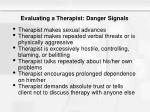 evaluating a therapist danger signals