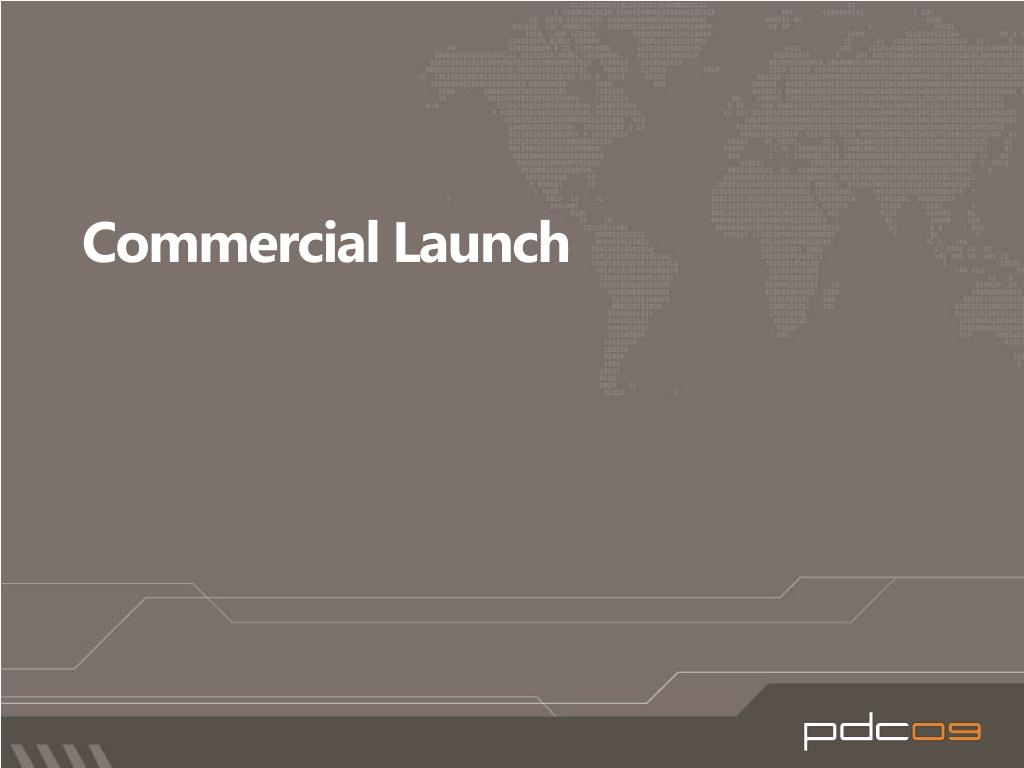 Commercial Launch