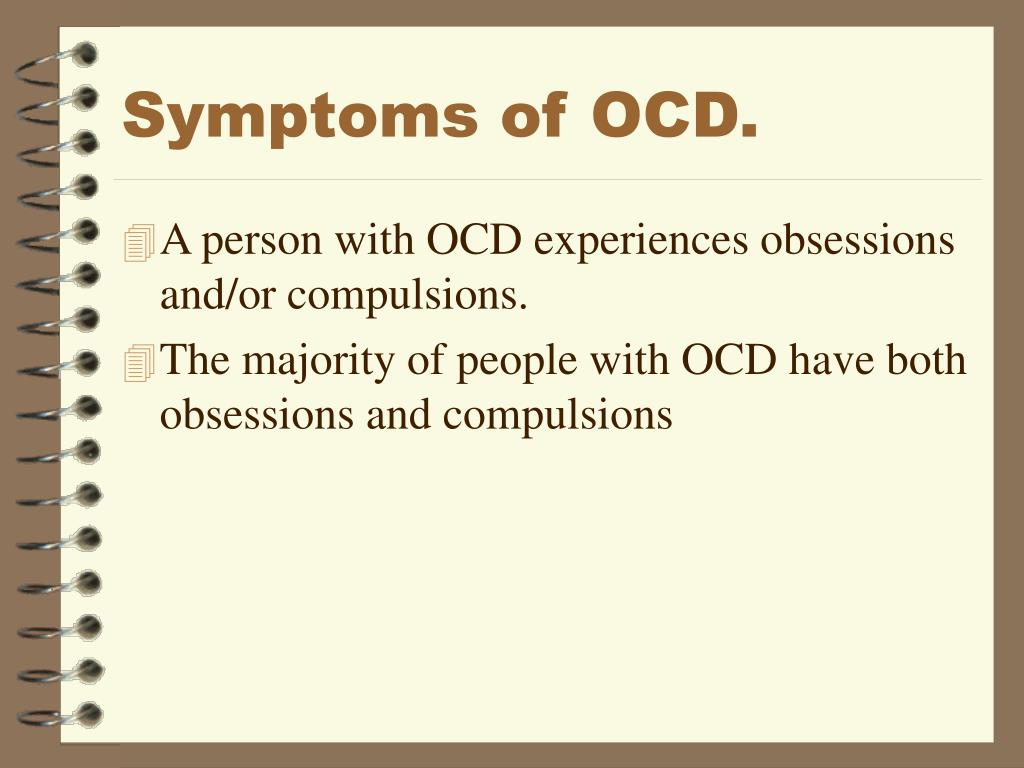 Symptoms of OCD.