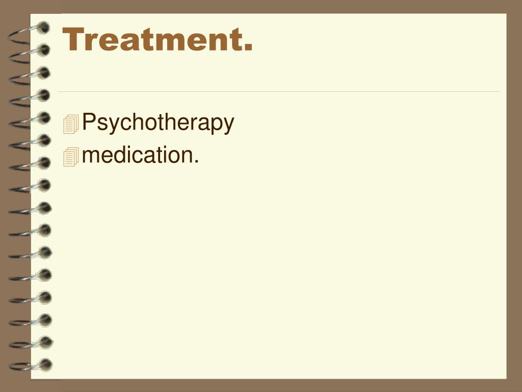 Treatment.