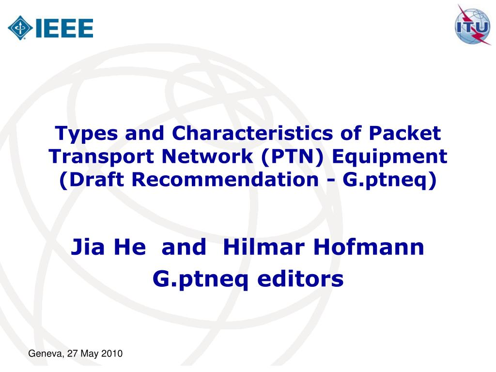 types and characteristics of packet transport network ptn equipment draft recommendation g ptneq l.