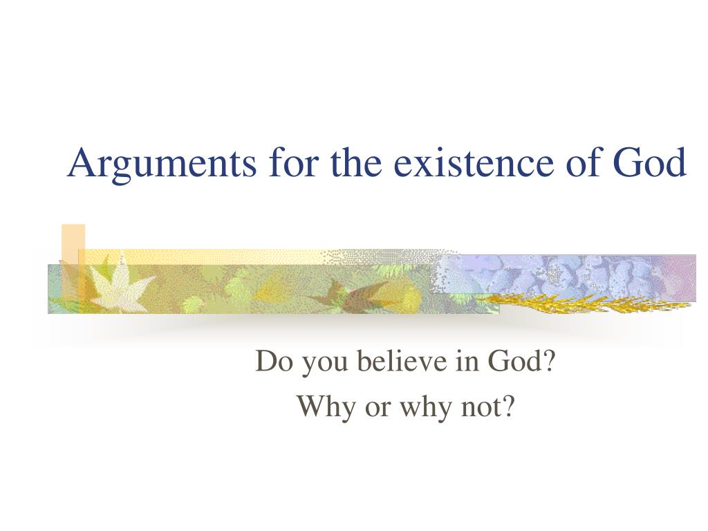 arguments for the existence of god l.