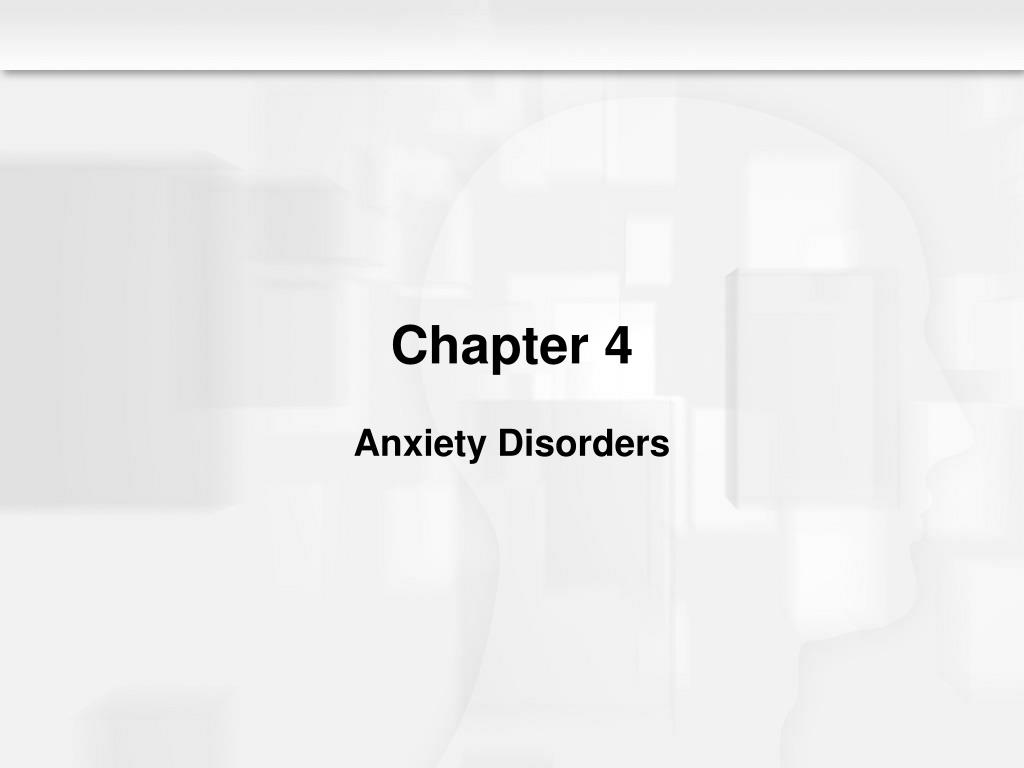 chapter 4 anxiety disorders l.