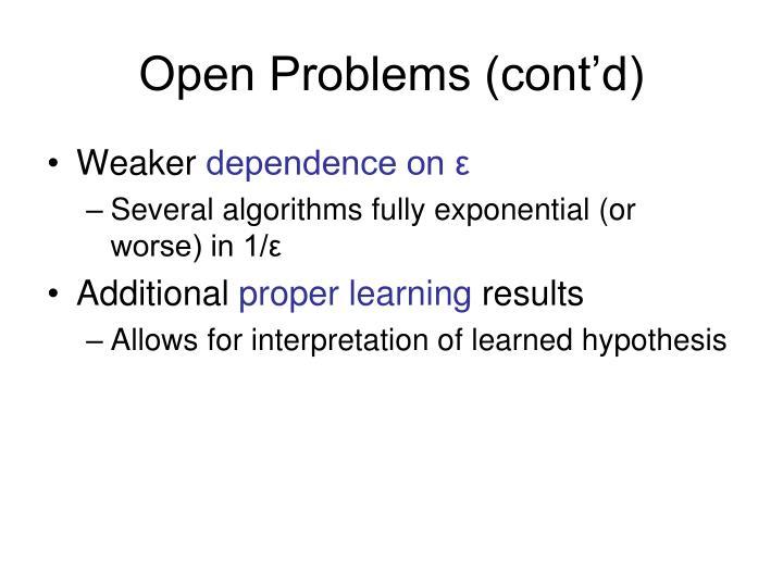 Open Problems (cont'd)