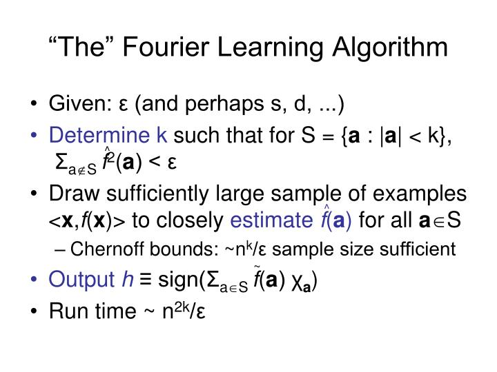 """""""The"""" Fourier Learning Algorithm"""