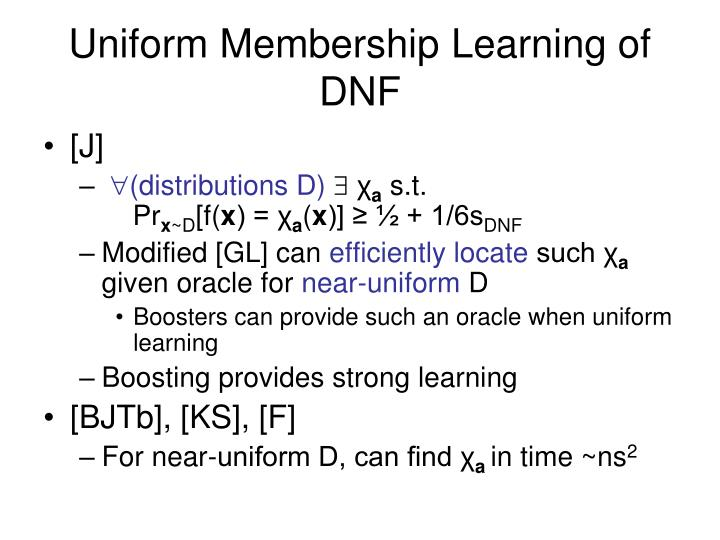 Uniform Membership Learning of DNF