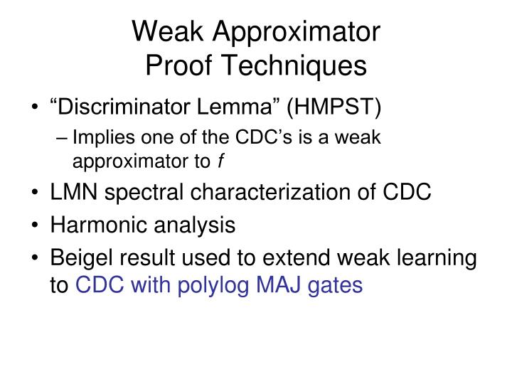Weak Approximator