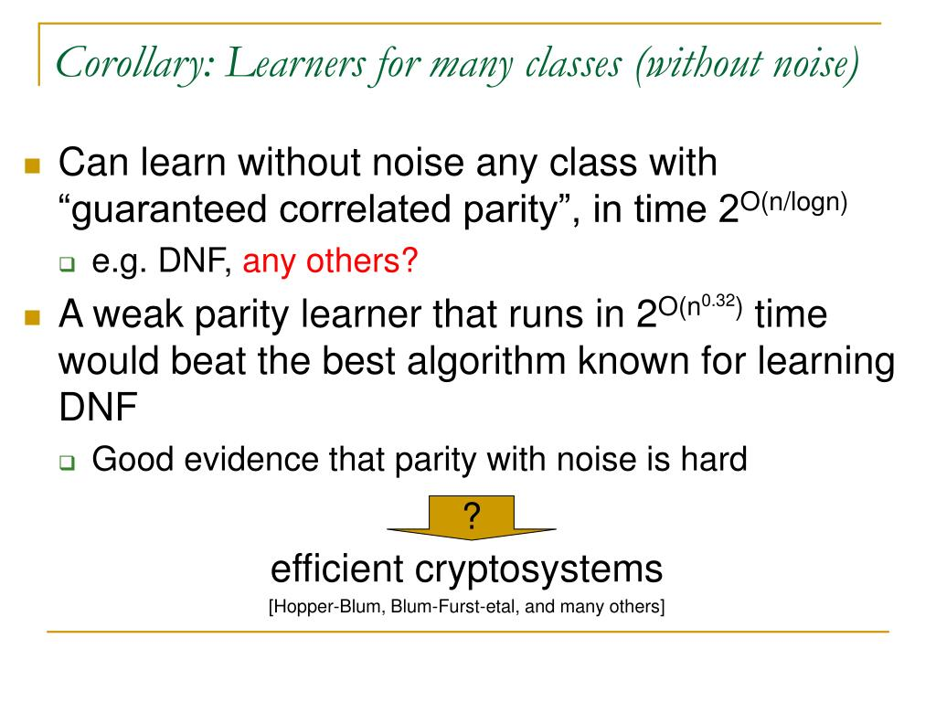 Corollary: Learners for many classes (without noise)