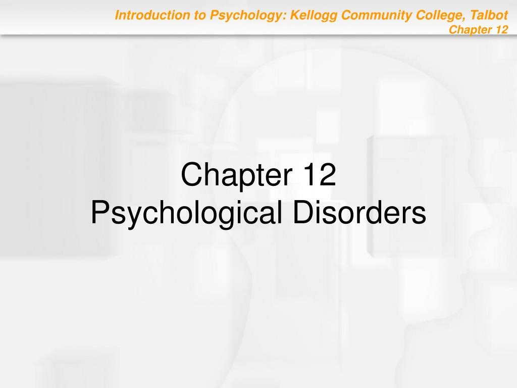 chapter 12 psychological disorders l.