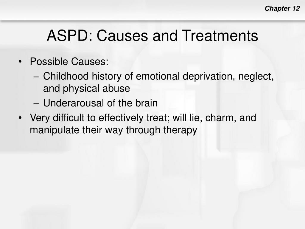 ASPD: Causes and Treatments