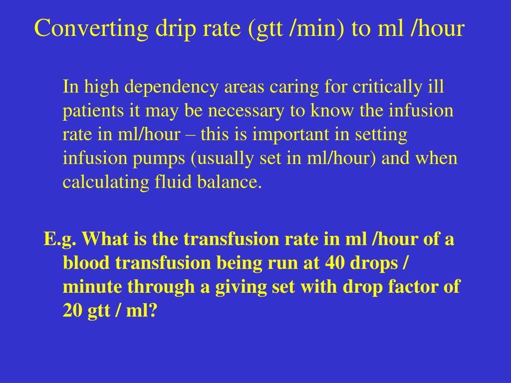 Converting drip rate (gtt /min) to ml /hour