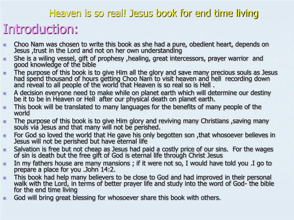 Heaven is so real! Jesus book for end time living