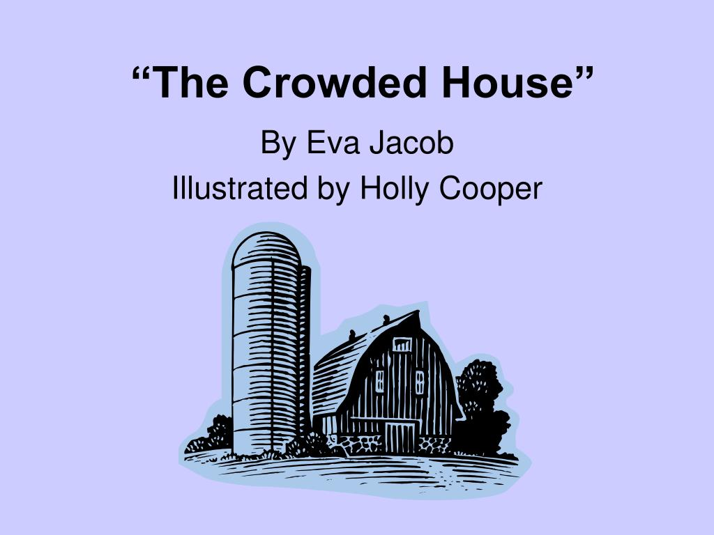 the crowded house l.