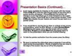 presentation basics continued