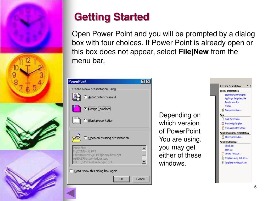 Open Power Point and you will be prompted by a dialog box with four choices. If Power Point is already open or this box does not appear, select