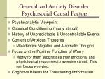 generalized anxiety disorder psychosocial causal factors