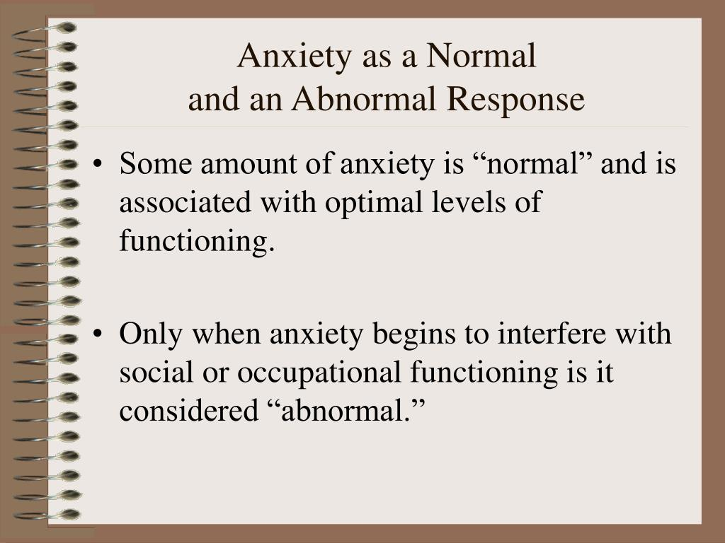 Anxiety as a Normal