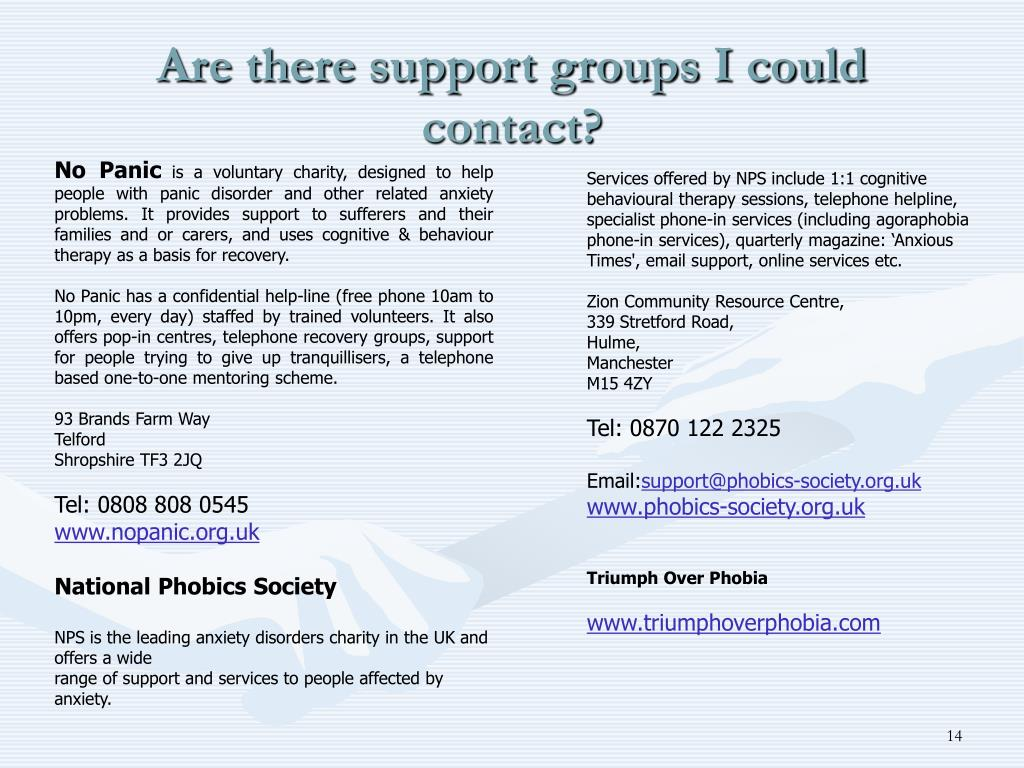 Are there support groups I could contact?