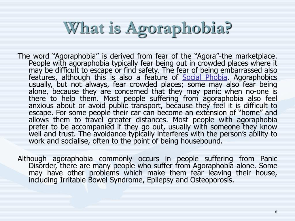 What is Agoraphobia?