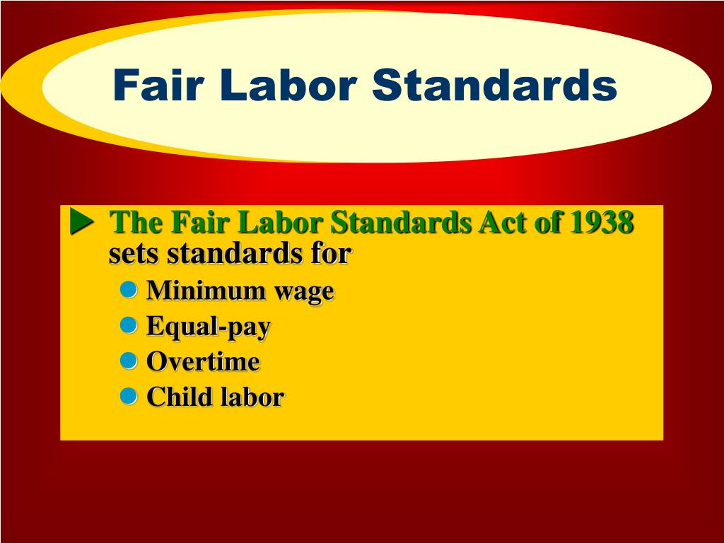 an analysis of fair labor standards act of 1938