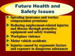 future health and safety issues