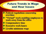 future trends in wage and hour issues