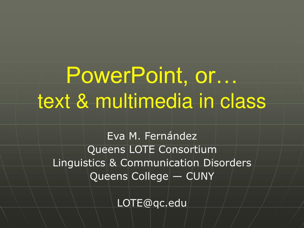 powerpoint or text multimedia in class l.