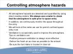controlling atmosphere hazards