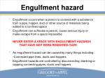 engulfment hazard