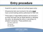 entry procedure