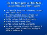 os 10 itens para o sucesso recomendados por mark hughes