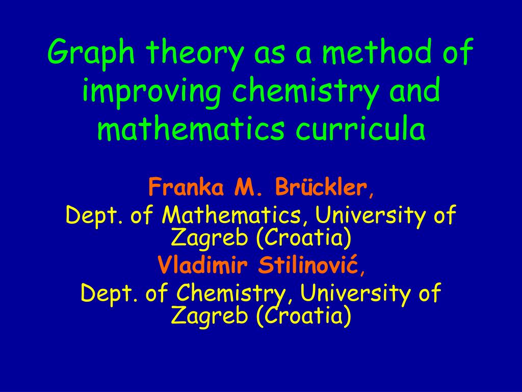 graph theory as a method of improving chemistry and mathematics curricula l.