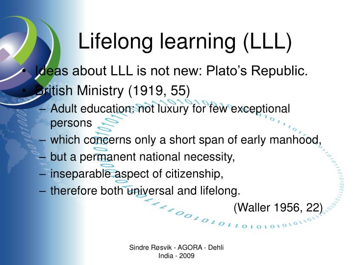 Lifelong learning lll